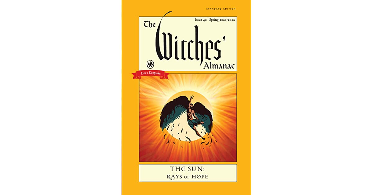 Witches Calendar 2022.The Witches Almanac 2021 2022 Standard Edition The Sun Rays Of Hope By Theitic