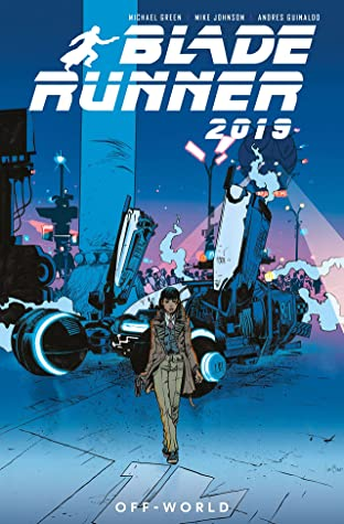 Blade Runner 2019, Vol. 2: Off World