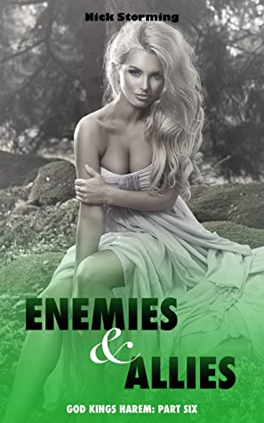 Enemies and Allies: (A Taboo Harem Fantasy) (God-Kings Harem Book 6)