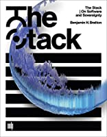 The Stack: On Software and Sovereignty (Software Studies)
