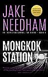 MONGKOK STATION (The Inspector Samuel Tay Novels Book 6)
