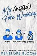 My (Mostly) Fake Wedding (My Mostly Funny Romance #2)