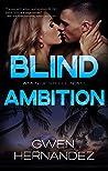 Blind Ambition (Men of Steele, #2)