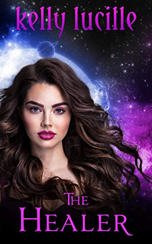 The Healer (The Order of Intergalactic Peace #1)
