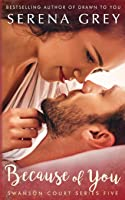 Because of You (Swanson Court Series)