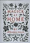 Magick at home