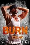 Burn For Me (North Shore Crew Series, Book 5)
