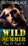 Wild Summer (Reyes & Knight t. 1)