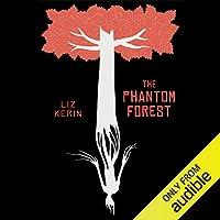 The Phantom Forest (Phantom Forest, #1)