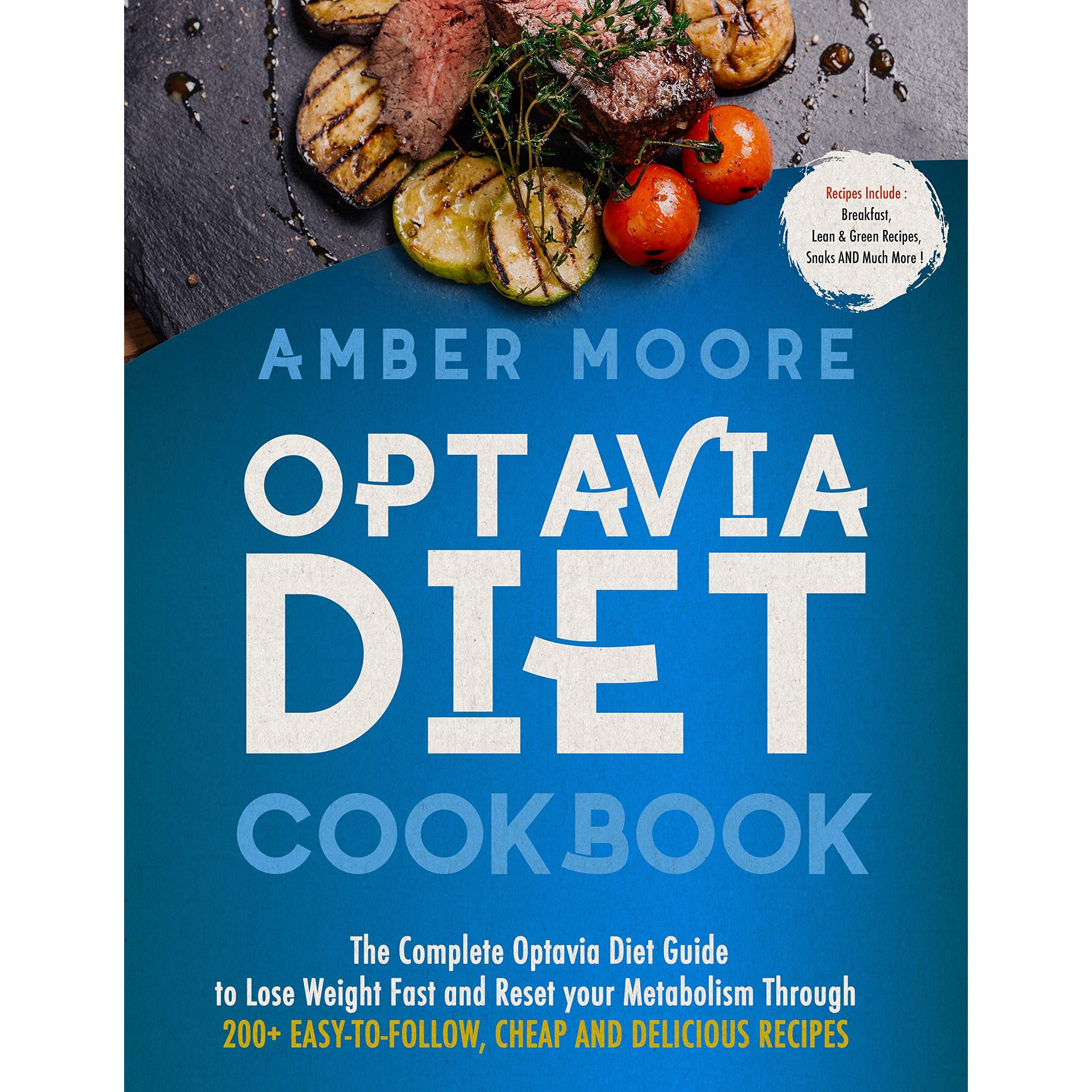 Optavia Diet Cookbook: The Complete Optavia Diet Guide to Lose