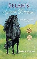 Selah's Sweet Dream (Dream Horse Adventures)