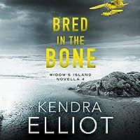 Bred in the Bone: Widow's Island Novella  (Widow's Island, #4)