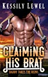 Claiming His Brat  (Daddy Takes the Reins #1)