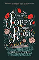 The Poppy and the Rose