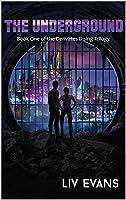 The Underground (Derivates Rising Trilogy Book 1)