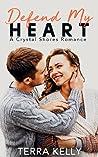 Defend My Heart (Crystal Shores Book Three)