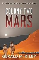 Colony Two Mars (Colony Mars)