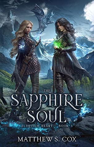 Front cover of The Sapphire Soul by Matthew S. Cox