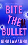 Bite the Bullet (Detective Kate Rosetti Mystery, #4)