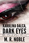 Karolina Dalca, Dark Eyes