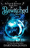 Bewitched: Betwixt & Between Book Two