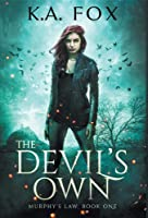 The Devil's Own: Murphy's Law Book One (1)