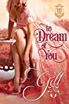 To Dream of You (The Royal House of Atharia #1)