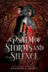 A Psalm of Storms and Silence by Roseanne A. Brown