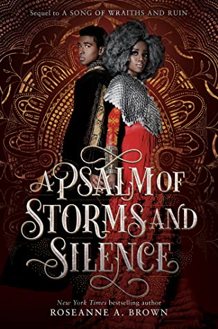 A Psalm of Storms and Silence (A Song of Wraiths and Ruin, #2)