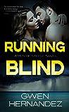 Running Blind (Men of Steele, #4)