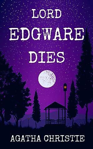 Lord Edgware dies by Agatha Christie