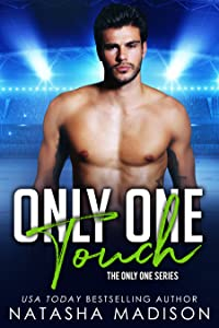 Only One Touch (Only One #4)