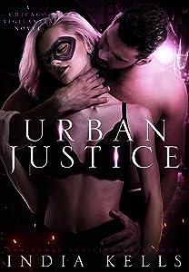 Urban Justice (A Chicago Vigilantes Novel #2)