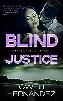 Blind Justice (Men of Steele, #5)