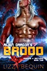 Alien Dragon's Brood (Dragons of Arcturus #2) by Lizzy Bequin audiobook