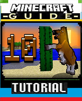 Minecraft- 10 Things You Didn't Know About the Horse : (Minecrafters UNOFFICIAL Screen Guide Handbook) - Comic Book, graphic novels, Build Ideas, Starter Base, Survival Building, Creative Builder,