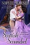 Her Scottish Scoundrel (Diamonds in the Rough, #7)