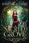 A Sacred Grove (Chronicles of an Urban Druid, #2)