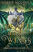 Of Heart and Wings (Dragon King #1)
