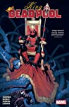 King Deadpool, Vol. 1: Hail to the King