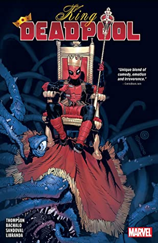 King Deadpool, Vol. 1: Hail to the King