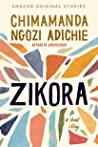 Zikora: A Short S...