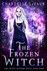 The Frozen Witch (The Coven: Academy Magic, #4)