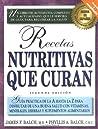 Recetas nutritivas que curan by Phyllis A. Balch, Avery Trade