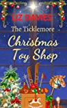 The Ticklemore Christmas Toy Shop
