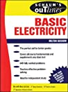 Schaum's Outline of Basic Electricity by Milton Gussow, McGraw-Hill