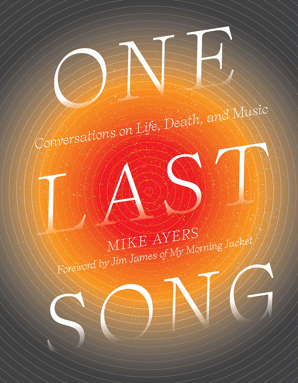 One Last Song: Conversations on Life, Death, and Music