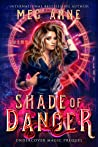Shade of Danger (Undercover Magic, #0.5)