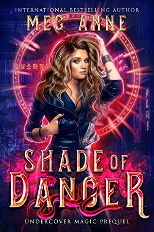 Shade of Danger (Undercover Magic, #0)