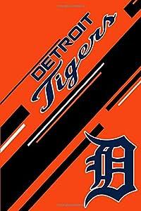 Detroit Tigers: Detroit Tigers Notebook & Journal | MLB Fan Essential | Detroit Tigers Fan Appreciation
